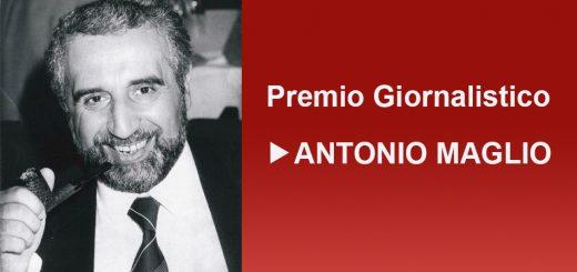 premio giornalistico Antonio Maglio