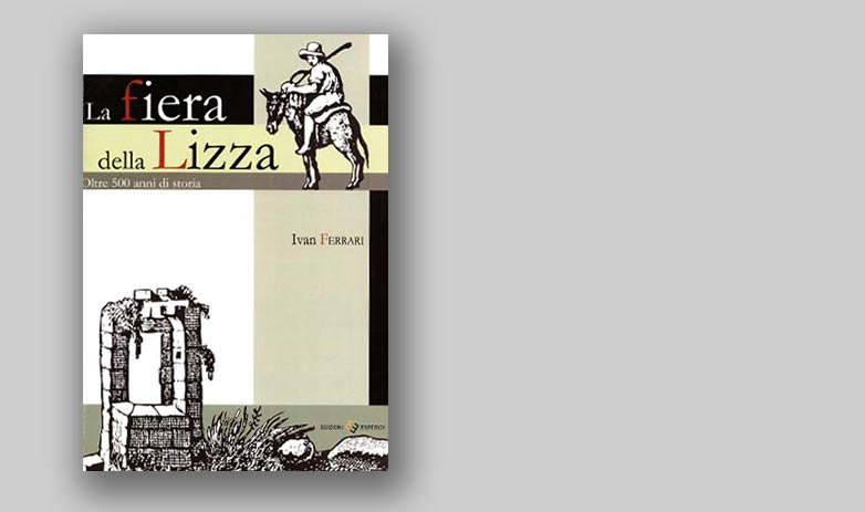 La Fiera della Lizza - Oltre 500 anni di storia